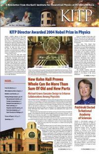 KITP Newsletter, Vol. 1 No. 1 • Fall / Winter 2005